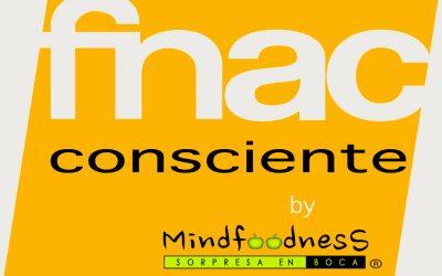 FNAC consciente by: MINDFOODNESS: SORPRESA EN BOCA.
