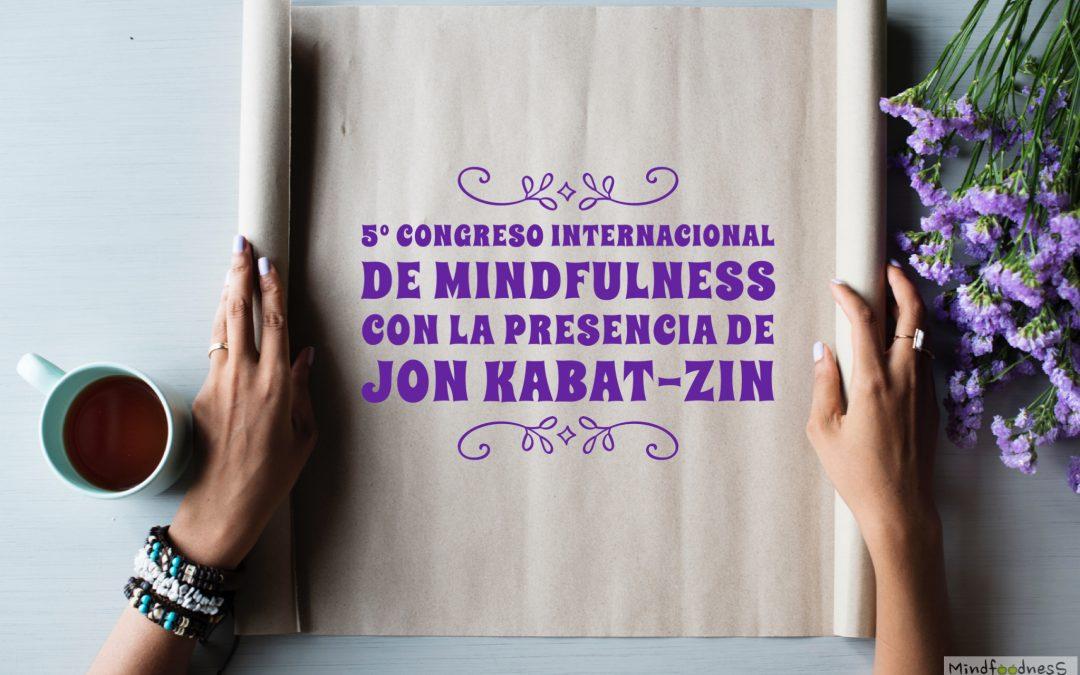 """""""MINDFOODNESS: SORPRESA EN BOCA"""" PARTICIPA EN EL 5º CONGRESO INTERNACIONAL DE MINDFULNESS"""